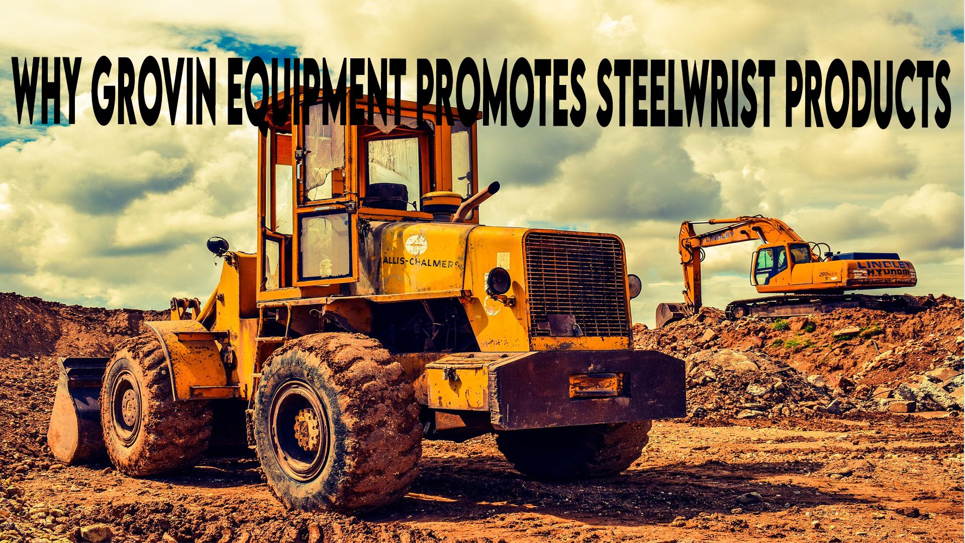 steelwrist | grovin farms | melrose, fl